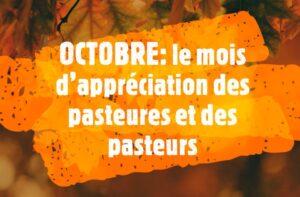 OCTOBRE : le mois d'appréciation des pasteures et des pasteurs